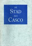 De Stad als Casco 1994